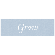 New Day Elements- Grow Word Strip