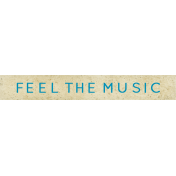 "Reflections At Night- ""Feel the Music"" Wordart"