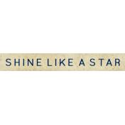 "Reflections At Night- ""Shine Like A Star"" Wordart"
