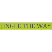 "A Little Sparkle {Elements}- ""Jingle All The Way"" Word Art Label"