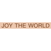 "A Little Sparkle {Elements}- ""Joy The World"" Word Art Label"
