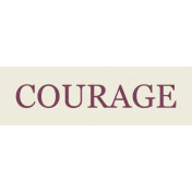 Be Bold- Courage Word Art
