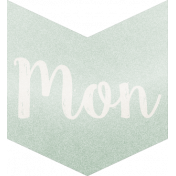 Be Bold- Day Tag Mint- Monday