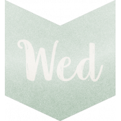 Be Bold- Day Tag Mint- Wednesday