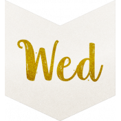 Be Bold- Day Tag White- Wednesday