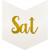 Be Bold- Day Tag White- Saturday