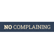 Work Day Word Snippets- No Complaining
