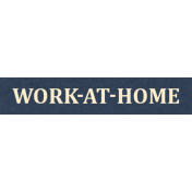 Work Day Word Snippets- Work At Home