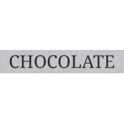 Sugar & Sweet Elements- Word Label Chocolate