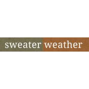 Autumn Day- Sweater Weather- Word Strip