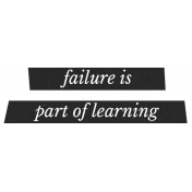 Bad Day Elements- Failure Is Part Of Learning