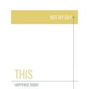Bad Day- Journaling Card 19