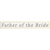 Our Special Day- Word Snippet- Father of the Bride