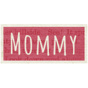 A Mother's Love- Word Snippet- Mommy