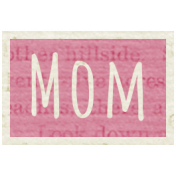 A Mother's Love- Word Snippet- Mom