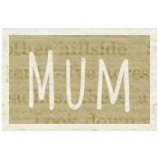 A Mother's Love- Word Snippet- Mum