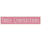 A Mother's Love- Word Snippet- Three Generations
