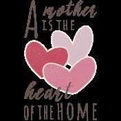 A Mother's Love- Mother Heart Word Art