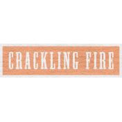 Enchanting Autumn- Crackling Fire Word Art