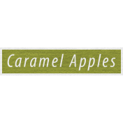 Enchanting Autumn- Caramel Apples Word Art