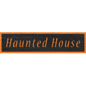Enchanting Autumn- Haunted House Word Art