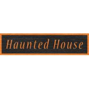 Enchanting Autumn Snippet Kit- Haunted House Word Art