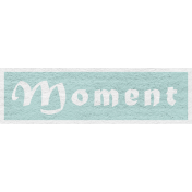 Enchanting Autumn Snippet Kit- Moment Word Art
