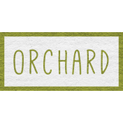 Enchanting Autumn- Orchard Word Art