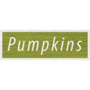 Enchanting Autumn- Pumpkins Word Art