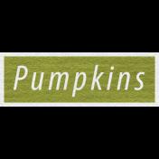 Enchanting Autumn Snippet Kit- Pumpkins Word Art