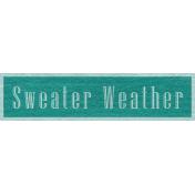 Enchanting Autumn Snippet Kit- Sweater Weather Word Art