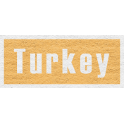 Enchanting Autumn Snippet Kit- Turkey Word Art