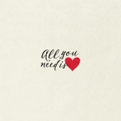 Toolbox Valentine's Kit 1- 4x4 All You Need is Love Journal Card