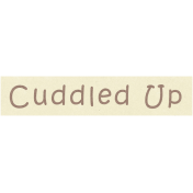 Cozy Day- Cuddled Up