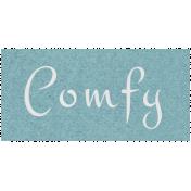 Cozy Day- Comfy