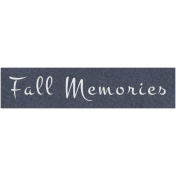 Cozy Day- Fall Memories
