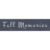 Cozy Day- Fall Memories