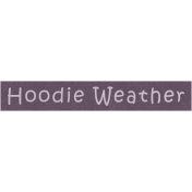 Cozy Days- Hoodie Weather