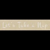 Cozy Days- Lets Take a Nap Snippet