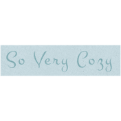 Cozy Days- So Very Cozy Snippet