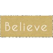Memories & Traditions- Believe Word Art