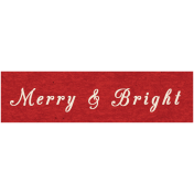 Memories & Traditions- Merry & Bright Word Art