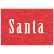 Memories & Traditions- Santa Word Art