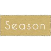 Memories & Traditions- Season Word Art