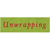 Memories & Traditions- Unwrapping Word Art