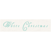 Memories & Traditions- White Christmas Word Art