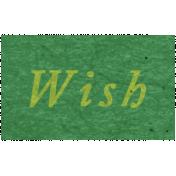 Memories & Traditions- Wish Word Art