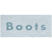Winter Day- Boots Word Art