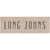Winter Day- Long Johns Word Art