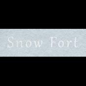 Winter Day- Snow Fort Word Art